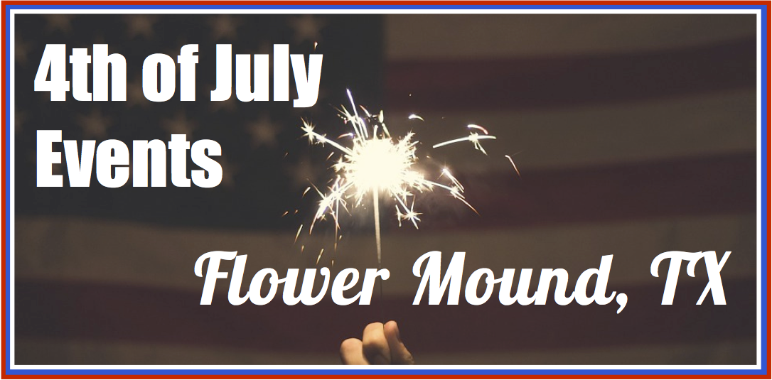 Flower Mound 4th of July Banner
