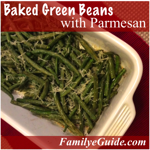 Baked Green Beans with Parmesan