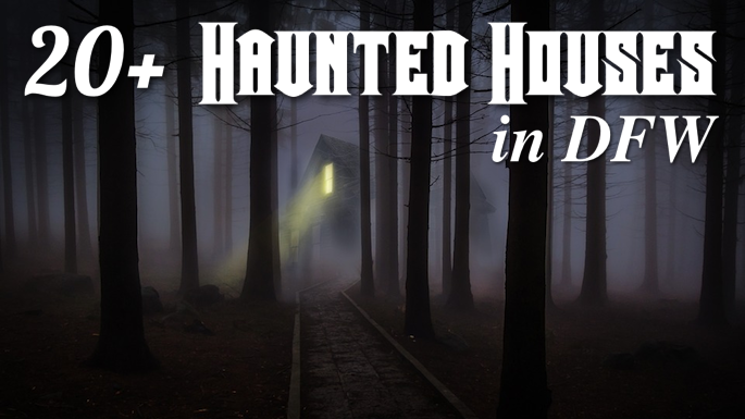 Haunted Houses DFW