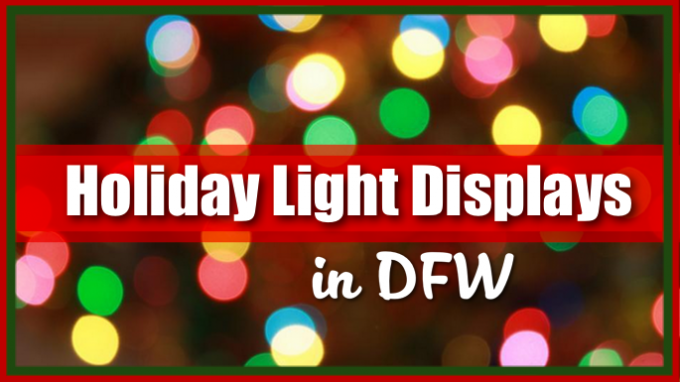 Christmas Light Displays DFW