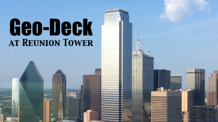 Reunion Tower GeoDeck in Dallas