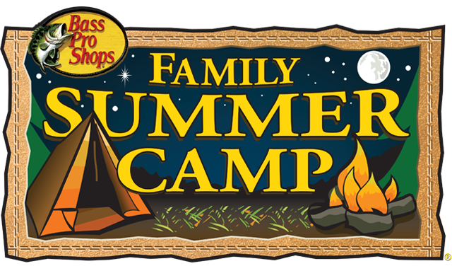 Family Camp Bass Pro