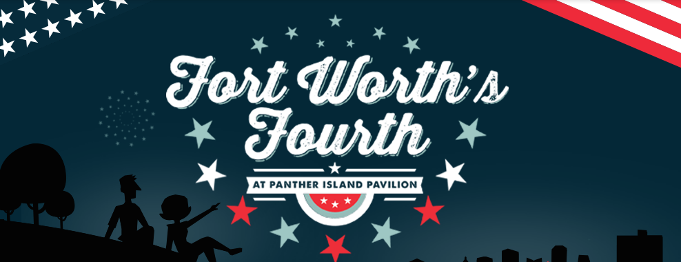 Fort Worth Fourth of July Banner
