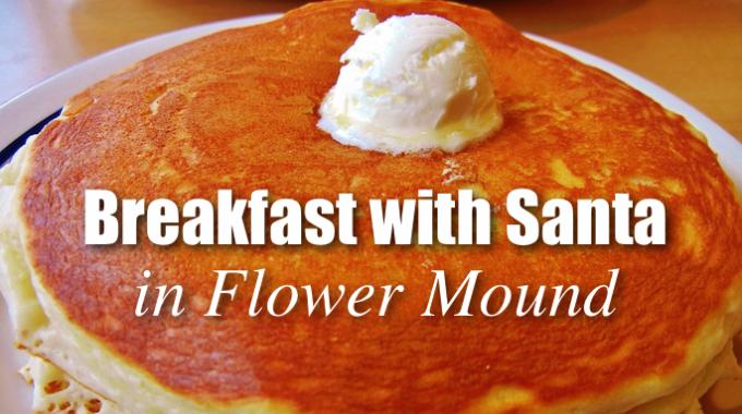 Breakfast with Santa in Flower Mound @ Flower Mound CAC