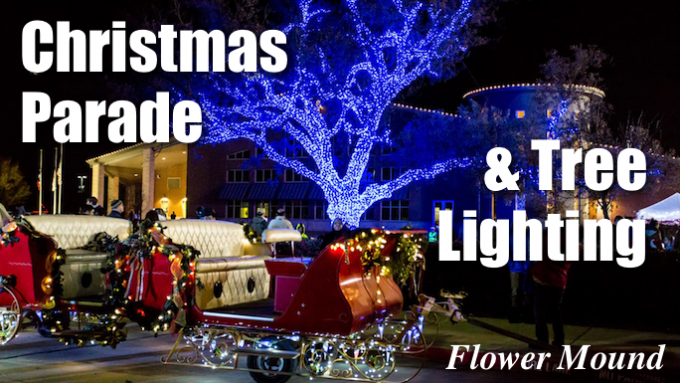 Flower Mound Christmas Parade & Tree Lighting Ceremony
