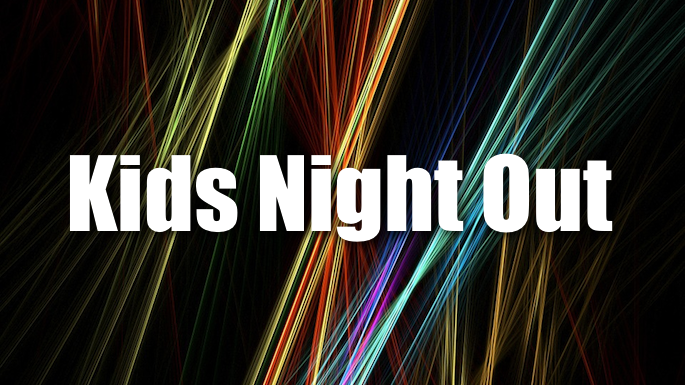 Kids Night Out 2 Banner