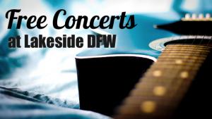 Concerts Lakeside DFW @ Lakeside DFW | Flower Mound | Texas | United States