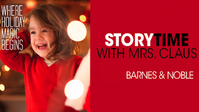 Storytime With Mrs. Claus @ Barnes and Noble Highland Village
