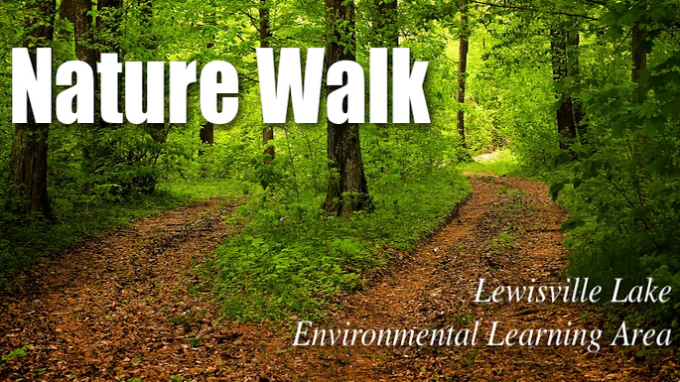 Nature Walk at LLELA @ Lewisville Lake Environmental Learning Area (LLELA)