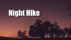 Night Hike at LLELA @ Lewisville Lake Environmental Learning Area (LLELA)