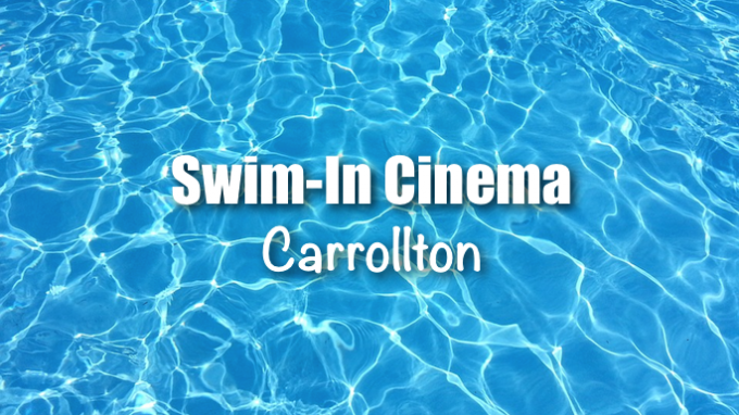 Swim-In Cinema Carrollton @ Rosemeade Rainforest Aquatic Center