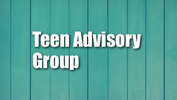 Teen Advisory Group Banner