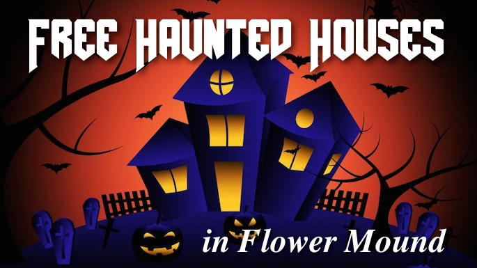 Free Haunted Houses Flower Mound