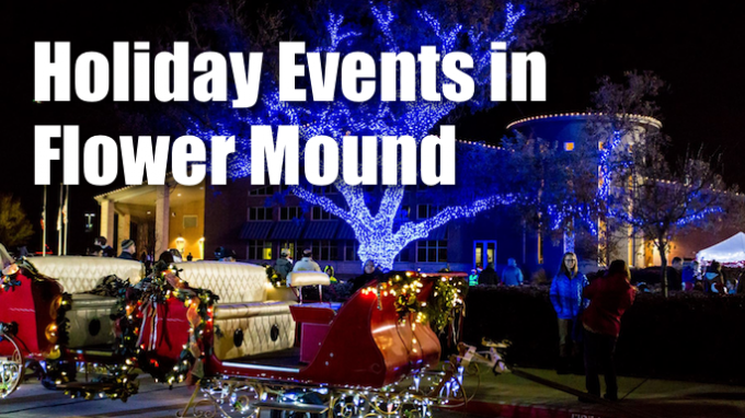 Holiday Events Flower Mound