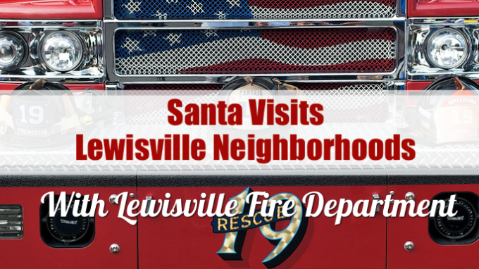 Santa Visits Lewisville Neighborhoods