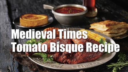 Medieval Times Tomato Bisque Recipe
