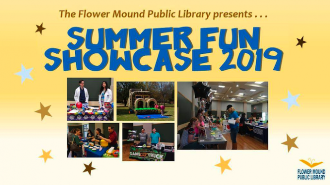 Summer Fun Showcase at Flower Mound Library @ Flower Mound Library