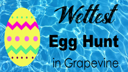 Wettest Egg Hunt Grapevine