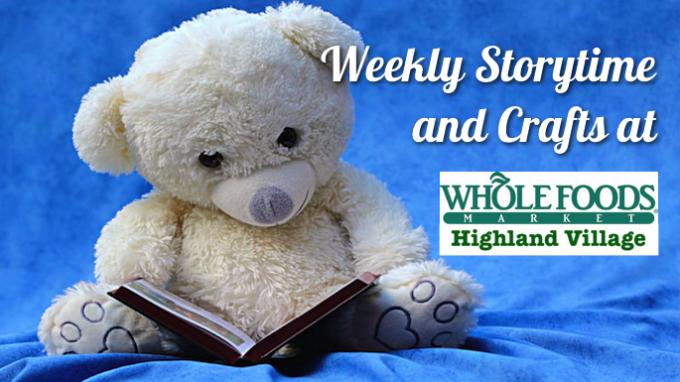 Storytime Whole Foods Highland Village
