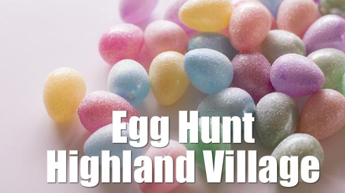 Egg Hunt Highland Village @ Unity Park