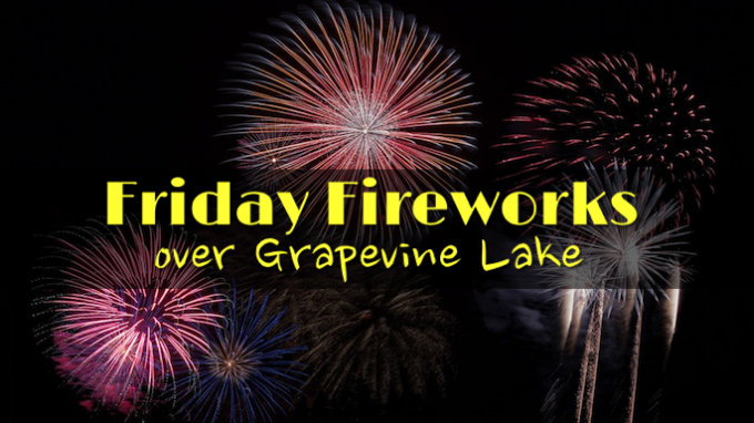 Friday Fireworks @ Grapevine Lake
