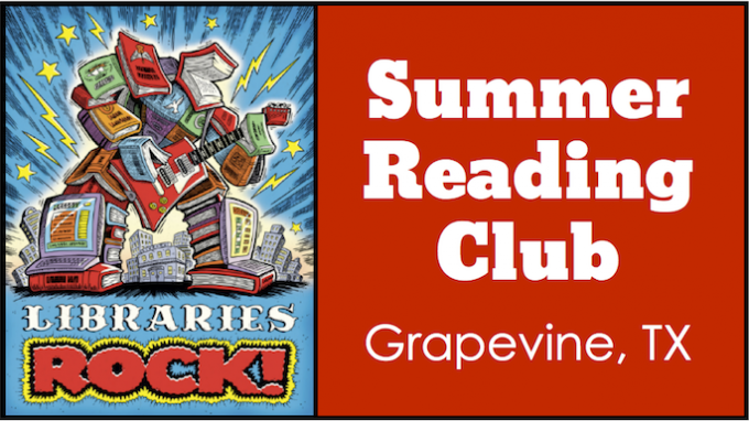 Grapevine Summer Reading Events for Kids @ Grapevine Library