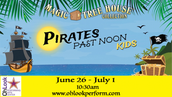 Pirates Past Noon @ Oh Look Theatre | Grapevine | Texas | United States