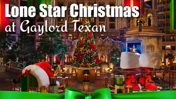 Lone Star Christmas at Gaylord Texan @ Gaylord Texan