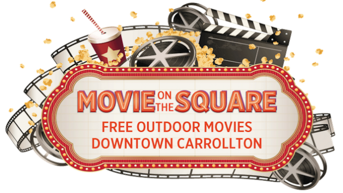 Movie on the Square Carrollton @ Historic Downtown Carrollton