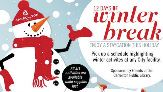 12 Days of Winter Break at Carrollton Library @ Various Carrollton Locations