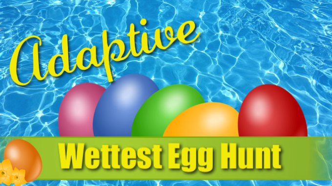 Adaptive Wettest Egg Hunt @ Grapevine REC | Grapevine | Texas | United States