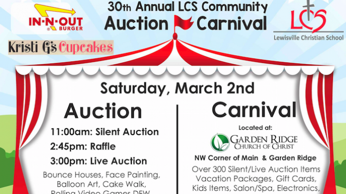 Lewisville Christian School Auction and Carnival @ Garden Ridge Church of Christ | Lewisville | Texas | United States