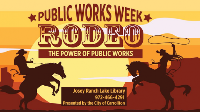Public Works Rodeo @ Carrollton Library - Josey Ranch Lake