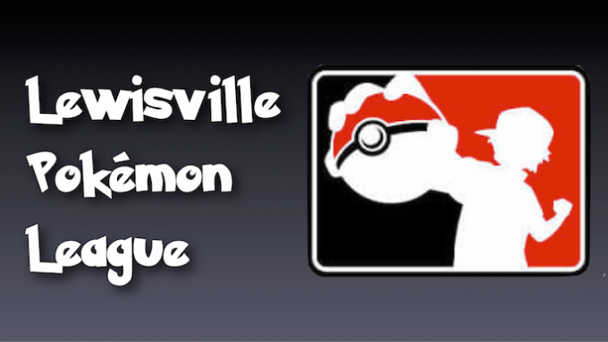 Friday Night Pokemon @ Lewisville Pokémon League