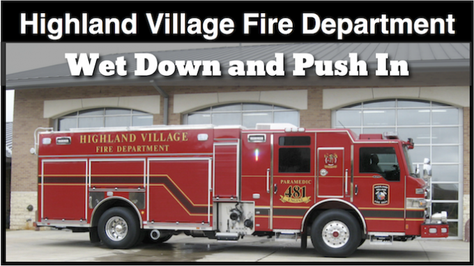 Highland Village Fire Department Wet Down and Push In @ Highland Village Fire Station