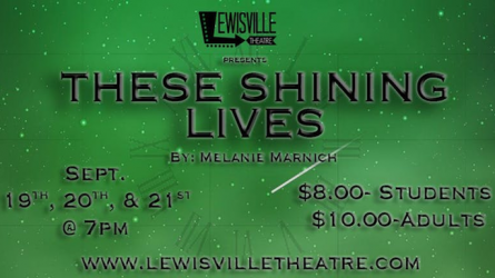 These Shining Lives Lewisville