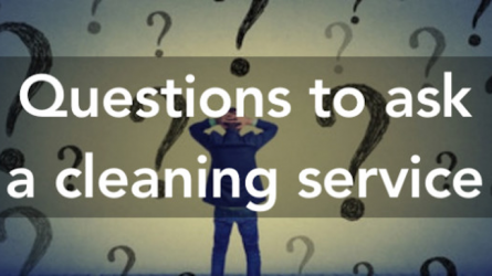 Questions to Ask a Cleaning Service