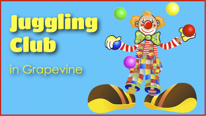 Juggling Club @ Grapevine Library