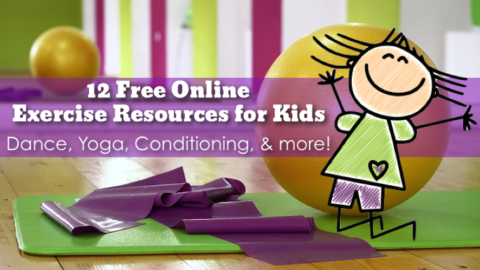 12 Free Online Exercise Resources For Kids Family Eguide