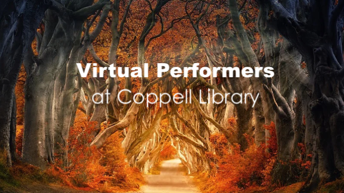 Virtual Performers at Coppell Library