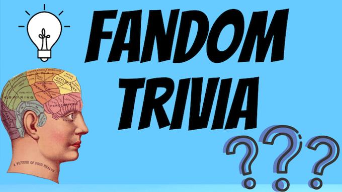Fandom Trivia @ Virtual / Online
