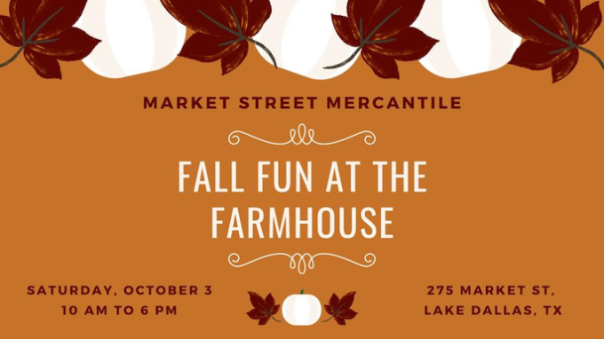 Fall Fun at the Farmhouse @ Market Street Mercantile