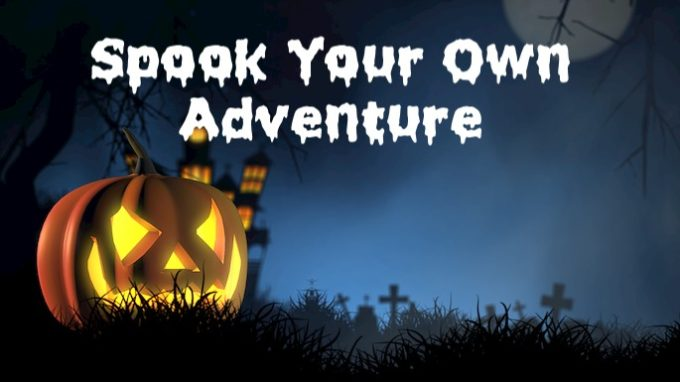 Spook Your Own Adventure @ Virtual / Online