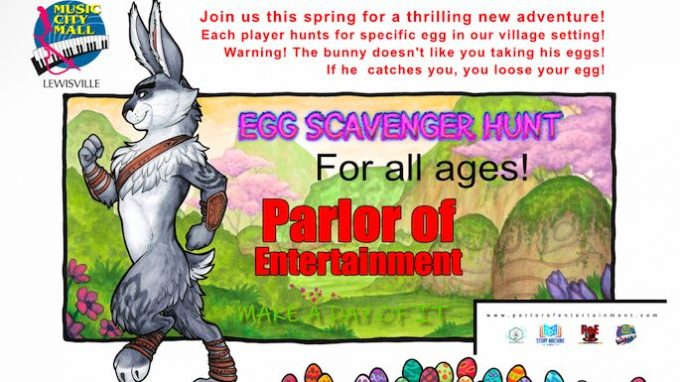 Egg Scavenger Hunt Lewisville @ Parlor of Entertainment - Music City Mall